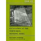 EAA 43: Excavation at the North Ring, Mucking, Essex