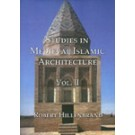 Studies in Medieval Islamic Architecture, Volume 2