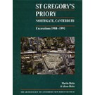 St Gregory's Priory, Northgate, Canterbury. Excavations 1988-1991