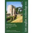 EAA 102: Baconsthorpe Castle, Excavations and Finds, 1951-1972
