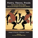 Poetry, Theory, Praxis