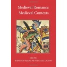 Medieval Romance Medieval Contexts