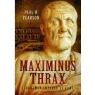 Maximinus Thrax: Strongman, Emperor of Rome