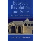 Between Revolution and State