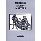 Medieval Money Matters