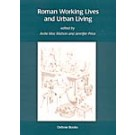 Roman Working Lives and Urban Living
