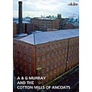 A and G Murray and the Cotton Mills of Ancoats