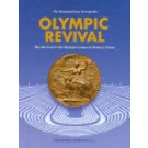 Olympic Revival - The Revival of the Olympic Games in Modern Times