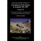 Excavations by K M Kenyon in Jerusalem, Volume 4