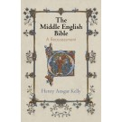 The Middle English Bible: A Reassessment