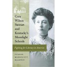 Cora Wilson Stewart and Kentucky's Moonlight Schools