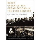 Black Greek-letter Organizations in the Twenty-First Century