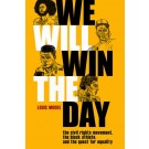 We Will Win The Day