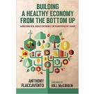 Building a Healthy Economy from the Bottom Up