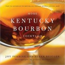 More Kentucky Bourbon Cocktails