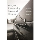 Tales from Kentucky Funeral Homes