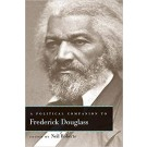 A Political Companion to Frederick Douglass