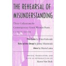 The Rehearsal of Misunderstanding