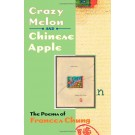 Crazy Melon and Chinese Apple