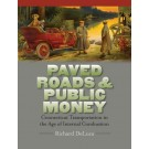 Paved Roads & Public Money