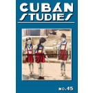 Cuban Studies 45