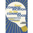 From Commodification to the Common Good