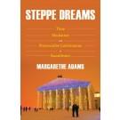 Steppe Dreams
