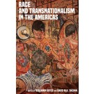 Race and Transnationalism in the Americas