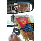 Force of Custom, The