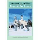 Eternal Mysteries Beyond the Grave