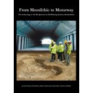 From Mesolithic to Motorway