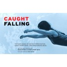 Caught Falling