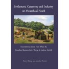 Settlement, Ceremony and Industry on Mousehold Heath