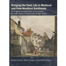 Bridging the Past: Life in Medieval and Post-Medieval Southwark