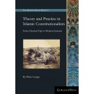 Theory and Practice in Islamic Constitutionalism