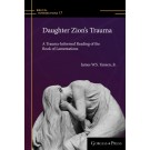 Daughter Zion's Trauma