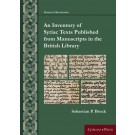 An Inventory of Syriac Texts Published from Manuscripts in the British Library