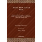 Arabia: The Cradle of Islam
