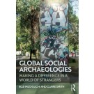 Global Social Archaeologies: An Introduction
