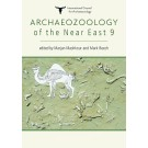Archaeozoology of the Near East 9