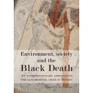 Environment, Society and the Black Death
