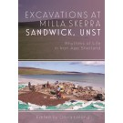 Excavations at Milla Skerra, Sandwick, Unst