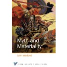 Myth and Materiality