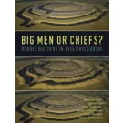 Big Men or Chiefs?