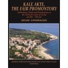Kale Akte, the Fair Promontory