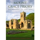 Mount Grace Priory: Excavations of 1957–1992