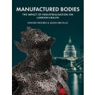 Manufactured Bodies