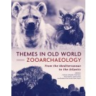 Themes in Old World Zooarchaeology