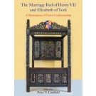 The Marriage Bed of Henry VII and Elizabeth of York