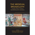 The Medieval Broadcloth